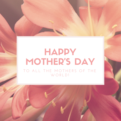 to all the mothers of the world! (1)